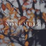 Wake me up when November starts