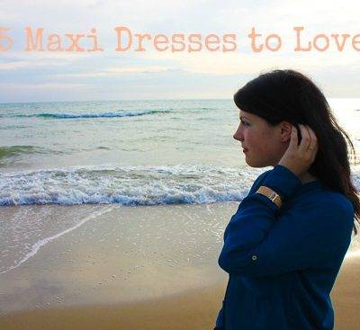 5 Maxi Dresses to love