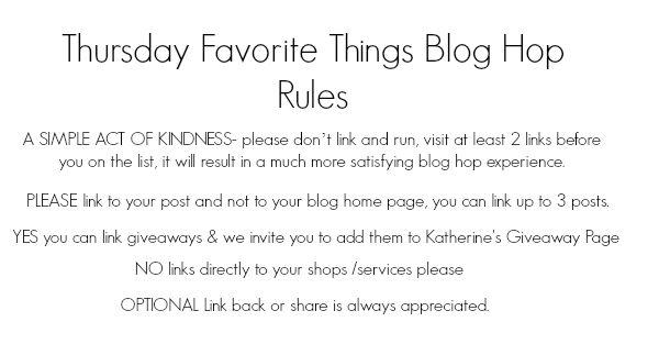 thursday Favorite Things blog hop rules