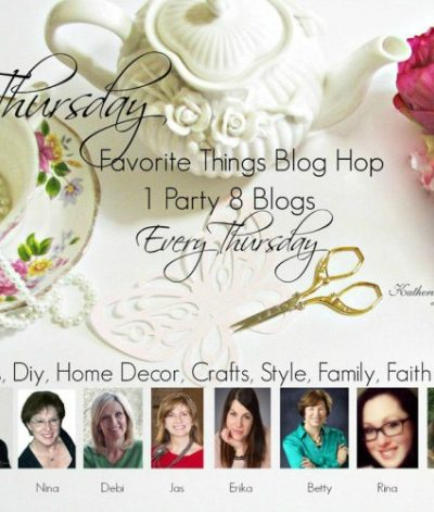 Thursday Favorite Things Blog Hop 218